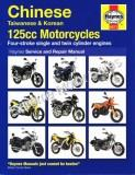 Haynes Complete coverage for Chinese, Taiwanese , Korean 125cc Motorcycle